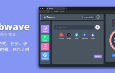Tabwave - 集快捷方式、任务、便签、计时器、休息计时 5 功能的新标签页[Chrome/Firefox] 2