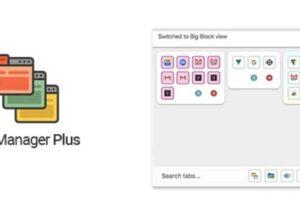 Tab Manager Plus – 搜索、移动、限制、保存、切换标签页[Chrome/Firefox]