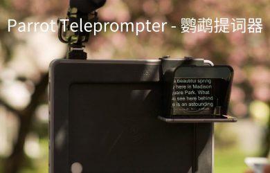 Parrot Teleprompter - 适合于拍摄视频的「提词器」[iPhone/iPad] 3